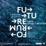 Future Forum – 21 ottobre / 15 novembre