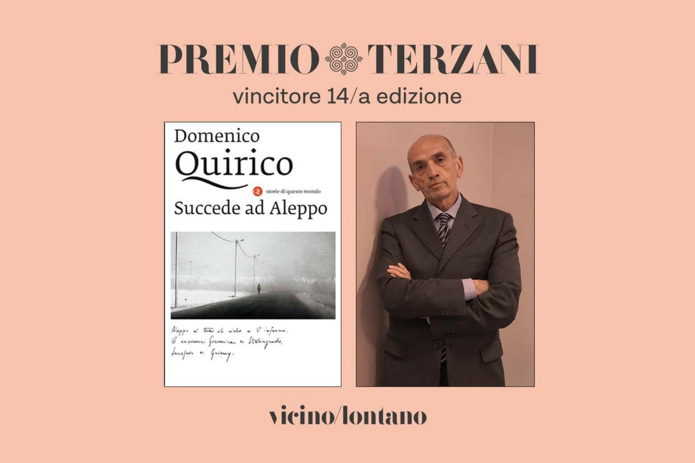 """Domenico Quirico, con """"Succede ad Aleppo"""", vince il Premio Terzani 2018"""