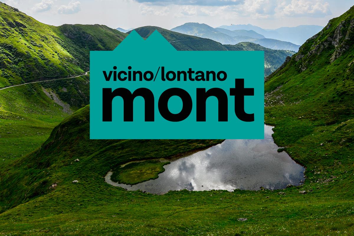 """Nasce """"vicino/lontano mont"""". Al via il 31 luglio"""